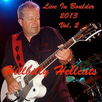 Live in Boulder 2013 Vol. 2 (Remastered)