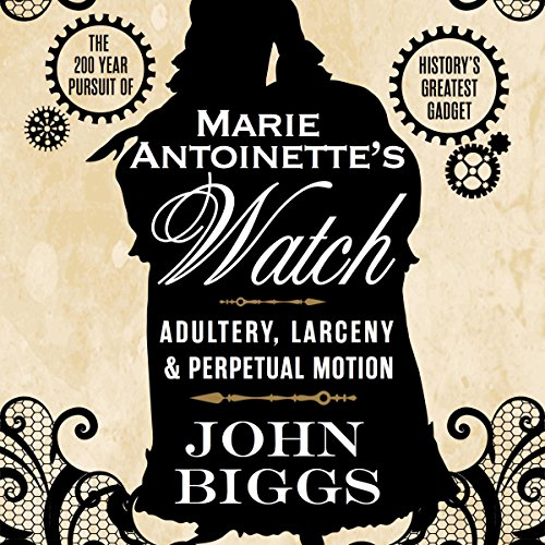Marie Antoinette's Watch audiobook cover art