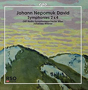 Johann Nepomunk David: Symphonies Nos. 2 & 4