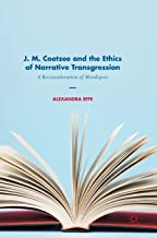 J. M. Coetzee and the Ethics of Narrative Transgression: A Reconsideration of Metalepsis
