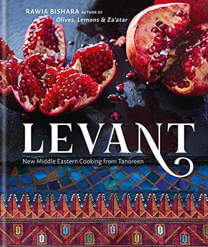 Levant: New Middle Eastern Cooking from Tanoreen