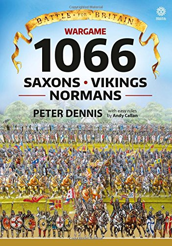 Battle for Britain: Wargame 1066: Saxons, Vikings, Normans