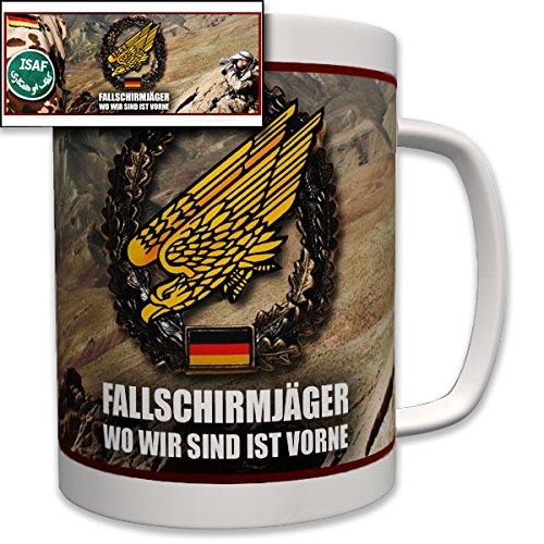 Fallschirmjäger - wo wir sind ist Vorne! ISAF Afghanistan Auslandseinsatz Fallschirm Fallschirmsprung Bundeswehr Bw Wappen Abzeichen Emblem - Tasse Becher Kaffee #6982