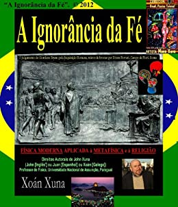 A Ignorância da Fé (Portuguese Edition) by [Xoán Xuna]