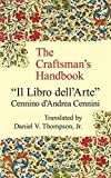 The Craftsman's Handbook: 'Il Libro dell' Arte'