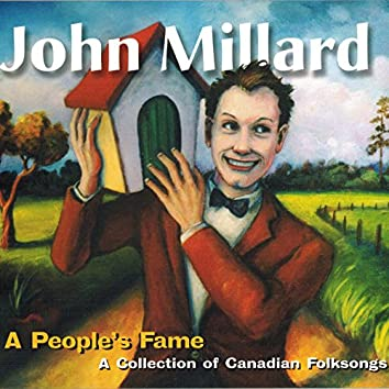 A People's Fame: A Collection of Canadian Folksongs