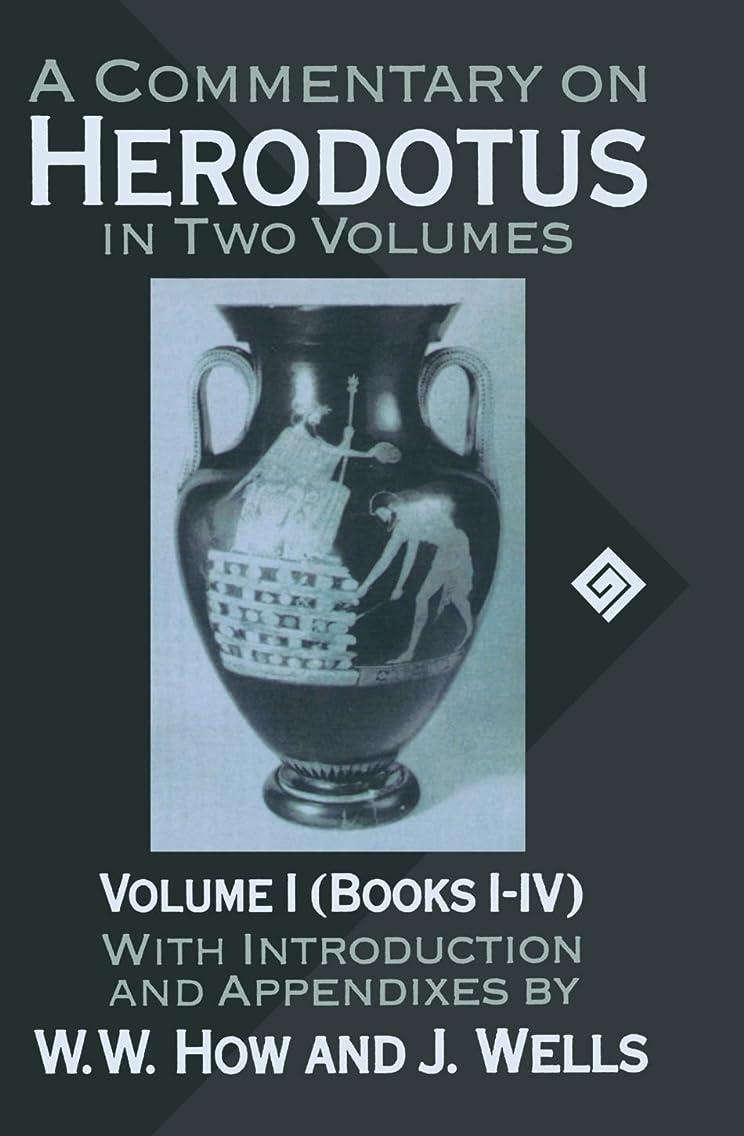 市民権道徳教育メンテナンスCommentary on Herodotus: Books I-IV (A Commentary on Herodotus)