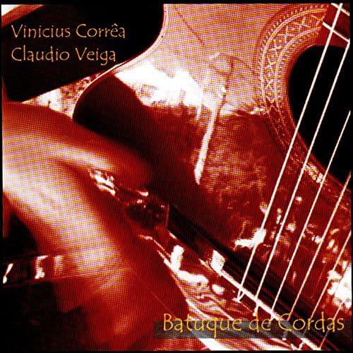 Claudio Veiga & Vinicius Corrêa