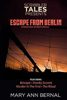 Scribbler Tales Presents: Escape from Berlin
