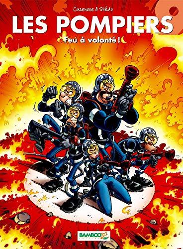 Les Pompiers - tome 9 - Feu à volonté