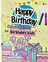 Happy Birthday Coloring Book For Birthday Kids