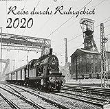 Reise durchs Ruhrgebiet 2020: Kalender 2020 - VG-Bahn