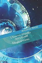 L'Eterno Ritorno dell'Uguale: Trilogia di Kronos