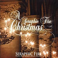 A Seraphic Fire Christmas by Seraphic Fire (2012-05-03)