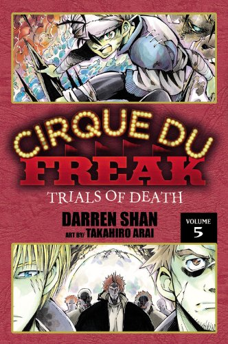 Cirque Du Freak: The Manga, Vol. 5: Trials of Death (Cirque Du Freak: The Manga, 5)