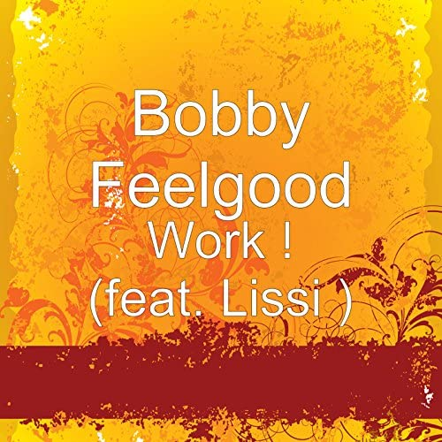 Bobby Feelgood feat. Lissi