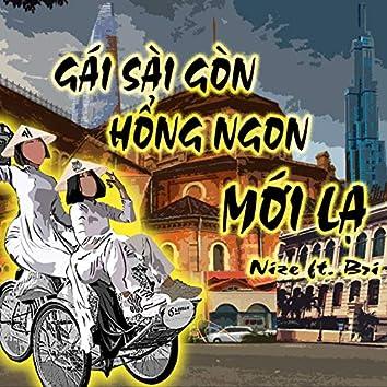Gái Sài Gòn Hổng Ngon Mới Lạ (feat. Bri)