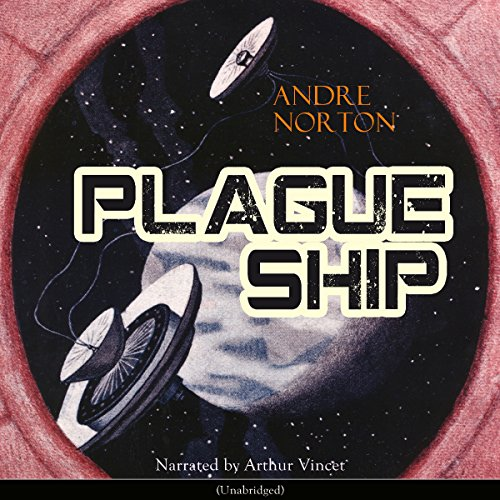 Plague Ship (Dane Thorson/Solar Queen 2) audiobook cover art