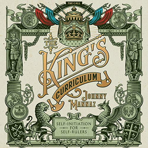 The King's Curriculum Audiobook By Johnny Mannaz cover art