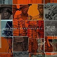 Work Songs by Jaimeo Brown Transcendence