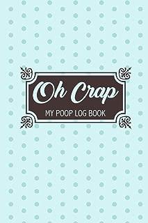 Oh Crap My Poop Log Book: Handy Stool Tracker