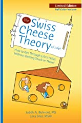 The Swiss Cheese Theory of Life - Special Limited Print Color Edition Paperback