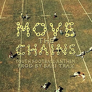 Move the Chains (feat. Youth All Stars)