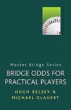 Bridge Odds for Practical Players (Master Bridge)