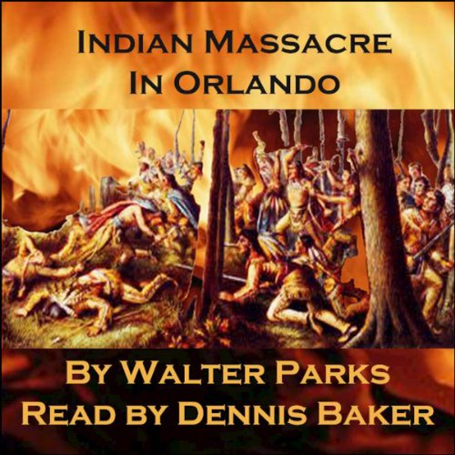 Indian Massacre in Orlando audiobook cover art