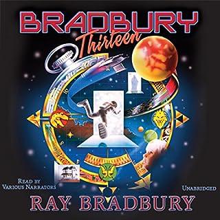 Bradbury 13 (Dramatized) audiobook cover art