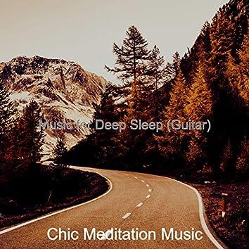 Music for Deep Sleep (Guitar)