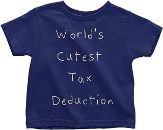 Children's World's Cutest Tax Deduction Toddler T-Shirt