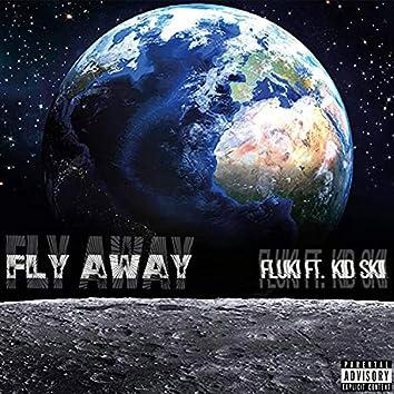 Fly Away (feat. Kid Skii)