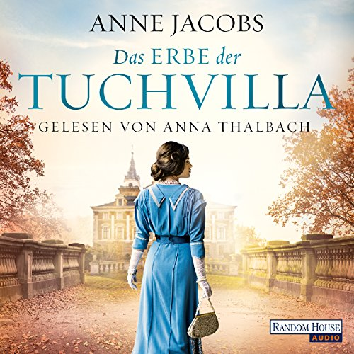 Das Erbe der Tuchvilla audiobook cover art