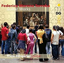 Federico Moreno Torroba: Guitar Works by Frank Bungarten