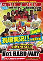 STONE LOVE WEDDY WEDDY JAPAN TOUR 2011 in 新潟上越 現場実況