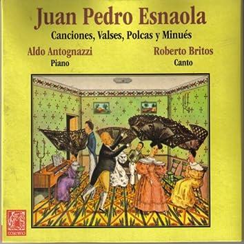 Juan Pedro Esnaola, Canciones, Valses, Polcas y Minués