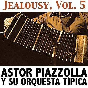 Jealousy, Vol. 5
