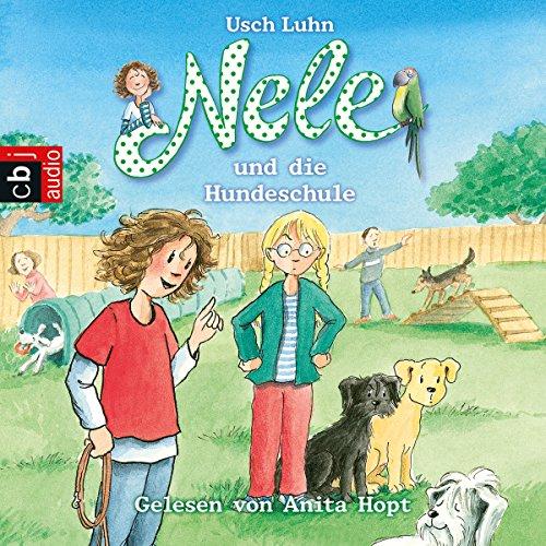 Nele und die Hundeschule (Nele 13) audiobook cover art