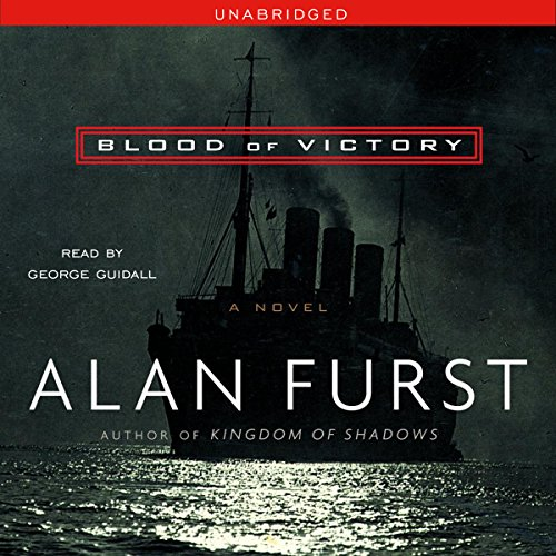 Blood of Victory                   By:                                                                                                                                 Alan Furst                               Narrated by:                                                                                                                                 George Guidall                      Length: 9 hrs and 23 mins     Not rated yet     Overall 0.0