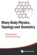 Best many body physics topology and geometry Reviews
