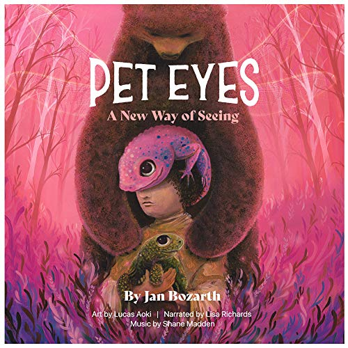Pet Eyes: A New Way of Seeing Audiobook By Jan Bozarth cover art