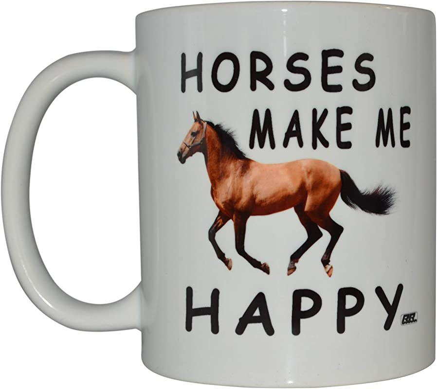 Funny Coffee Mug Horses Make Me Happy Novelty Coffee Cup