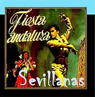 Party In Andalucia, Sevillanas De Baile by Various Artists (2010-06-01)