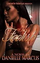 Foolish: A Standalone Novel
