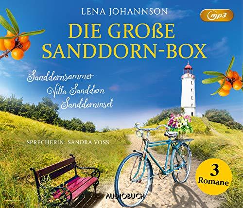 Die große Sanddorn-Box (3 ungekürzte Romane): Sanddornsommer, Villa Sanddorn, Sanddorninsel