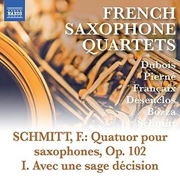 Schmitt: Saxophone Quartet, Op. 102: I. Avec une sage décision