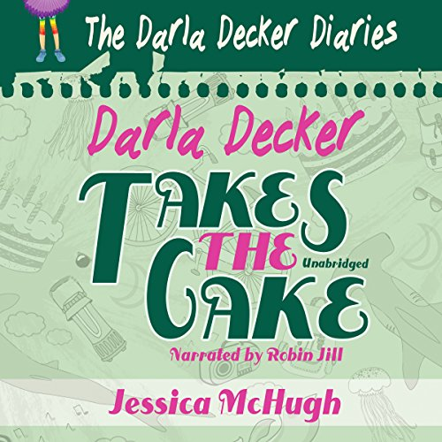 Darla Decker Takes the Cake audiobook cover art