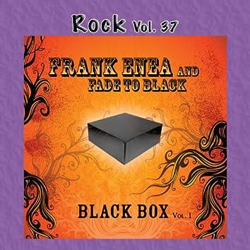 Rock Vol. 37: Frank Enea: Fade To Black Box Vol. 1