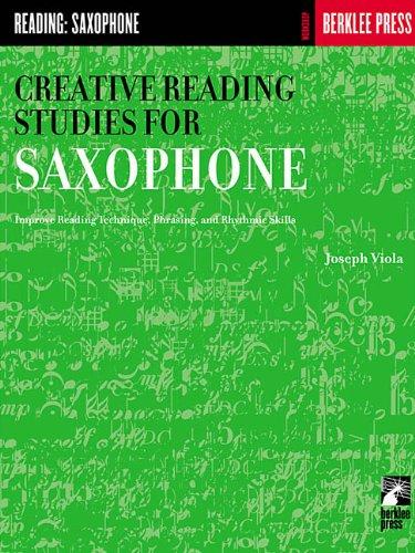 Creative Reading Studies for Saxophone (Workshop Berklee Press)